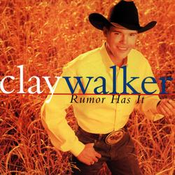 Rumor Has It - Clay Walker