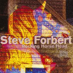 Rocking Horse Head - Steve Forbert