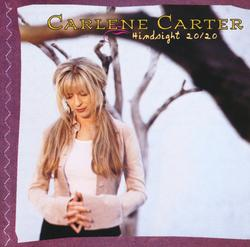 Hindsight 20/20 - Carlene Carter