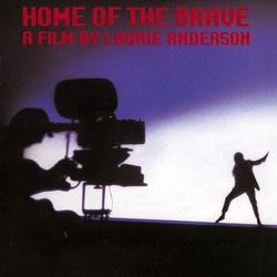 Home Of The Brave - Laurie Anderson