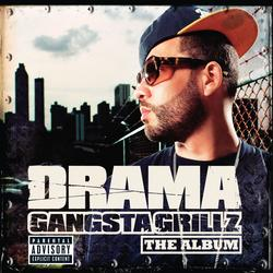 Gangsta Grillz The Album - DJ Drama