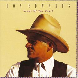 Songs Of The Trail - Don Edwards