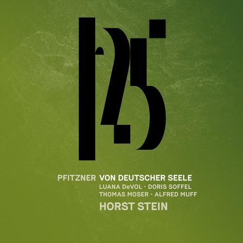 Pfitzner: Von deutscher Seele, Op. 28 (Live) - Münchner Philharmoniker