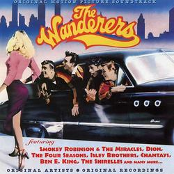 The Wanderers (Original Motion Picture Soundtrack) - The Wanderers