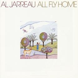 All Fly Home - Al Jarreau
