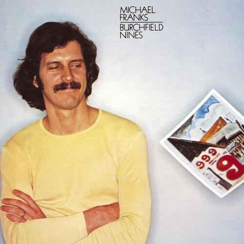 Burchfield Nines - Michael Franks