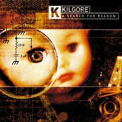 A Search For Reason - Kilgore