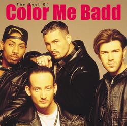 The Best Of Color Me Badd - Color Me Badd