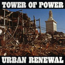 Urban Renewal - Tower of Power