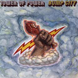 Bump City - Tower of Power
