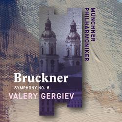 Bruckner: Symphony No. 8 (Live) - Münchner Philharmoniker