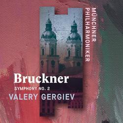 Bruckner: Symphony No. 2 (Live) - Münchner Philharmoniker