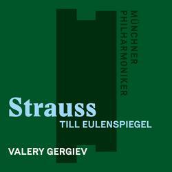 Strauss, Richard: Till Eulenspiegel - Münchner Philharmoniker