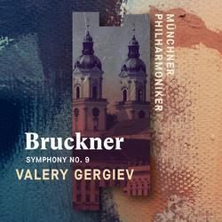 Bruckner: Symphony No. 9 (Live) - Münchner Philharmoniker