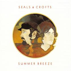 Summer Breeze - Seals & Crofts