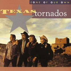 Zone Of Our Own - Texas Tornados
