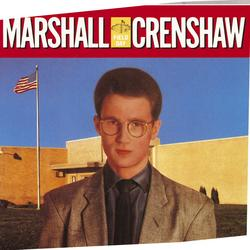 Field Day - Marshall Crenshaw