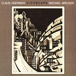 Cityscape - Claus Ogerman & Michael Brecker