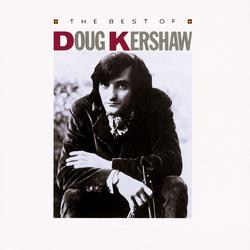 The Best Of Doug Kershaw - Doug Kershaw