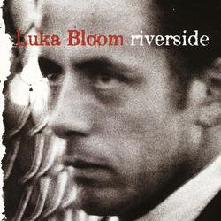 Riverside - Luka Bloom