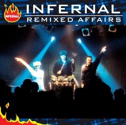 Remixed Affairs - Infernal