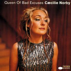 Queen Of Bad Excuses - Cæcilie Norby