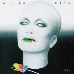 Attila Vol. 1 - Mina