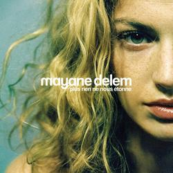 plus rien ne nous etonne - Mayane Delem