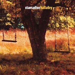 Lullaby - Starsailor