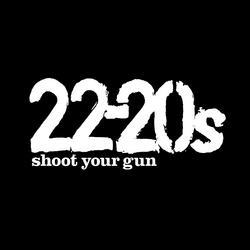 Shoot Your Gun - 22-20s