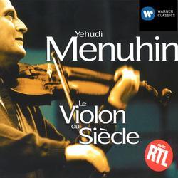 le violon du siecle - Yehudi Menuhin