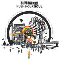 Rush Hour Soul - Supergrass