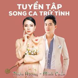 Tuyển Tập Song Ca - Thiên Hương - Minh Luân