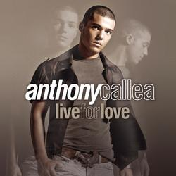 Live For Love - Anthony Callea