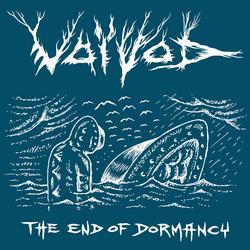 The End Of Dormancy - EP - Voivod