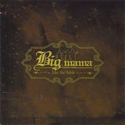 LIKE  THE  BIBLE - Big Mama
