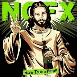 Never Trust A Hippy - Nofx