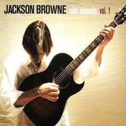 Solo Acoustic Vol. 1 - Jackson Browne