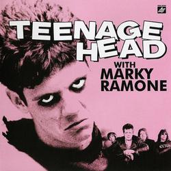 Teenage Head With Marky Ramone - Marky Ramone
