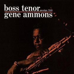 Boss Tenor - Gene Ammons