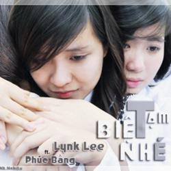 Tạm Biệt Nhé - Lynk Lee,Phúc Bằng - Bo