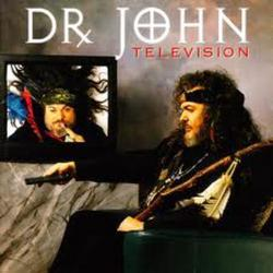Television - Dr. John