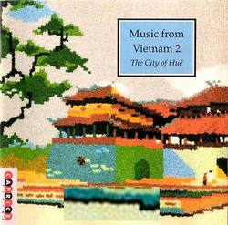 Music From Vietnam, Vol. 2 - The City of Huế