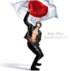 Stay Alive - Tsuyoshi Nagabuchi