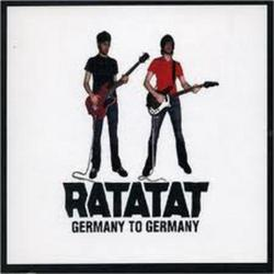 Germany To Germany - Ratatat