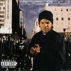 AmeriKKKas Most Wanted - Ice Cube