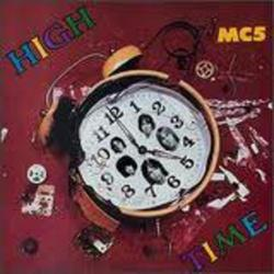 High Time - MC5