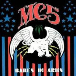 Babes In Arms - MC5