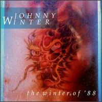 The Winter Of 88 - Johnny Winter