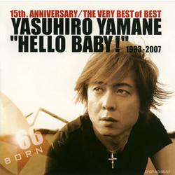 HELLO BABY! 1993-2007 (CD1) - Yasuhiro Yamane
